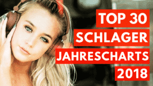 Read more about the article TOP 30 – SCHLAGER JAHRESCHARTS 2018