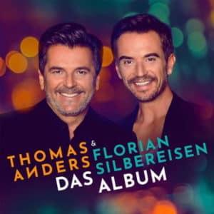 Thomas Anders & Florian Silbereisen – Das Album 2020