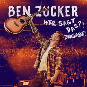 Ben Zucker: Neues Album 2020 – Wer sagt das?! Zugabe!