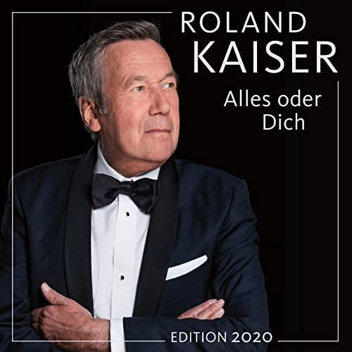 roland kaiser alles oder dich edition 2020