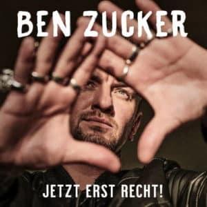 Ben Zucker: Jetzt erst recht! – Neues Album 2021