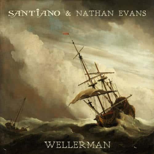 Santiano & Nathan Evens Wellerman