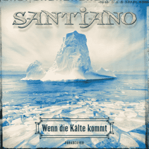 Santiano: Wenn die Kälte kommt ⎼ neues Album 2021