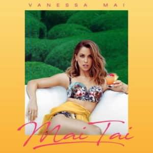 Vanessa Mai: Mai Tai– Neues Album 2021