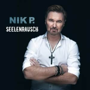 Read more about the article Nik P. : Seelenrausch – Neues Album 2021