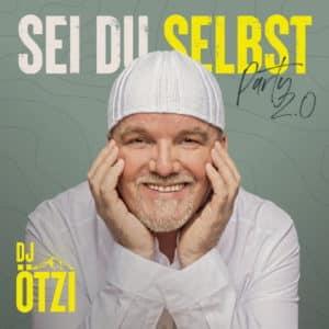 Read more about the article DJ Ötzi: Sei du selbst – Party 2.0 – Neues Album 2021