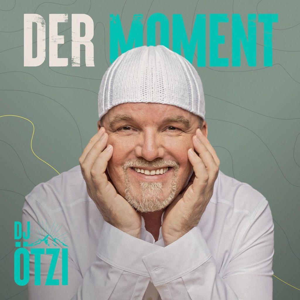 """""""Der Moment"""" die erste Single aus DJ Ötzi's neuem Album 2021"""