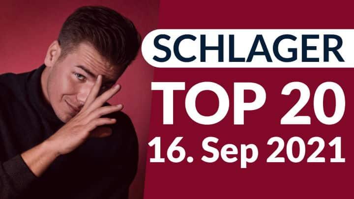 schlager charts top 20 vom 16. september 2021