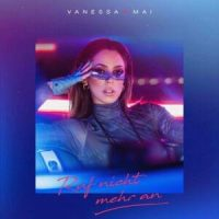 Bitte ruf nicht mehr an - Vanessa Mai