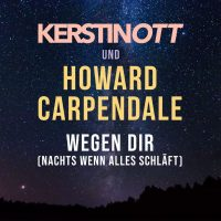 wegen dir kerstin ott howard carpendale